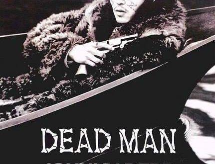 """Recensione film """"Dead Man"""" – (A cura di Nicola Iannibelli)"""