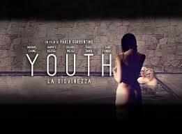 """""""Youth"""" ovvero """"L'inutile Bellezza"""" (di Alessandro Di Giuseppe)"""
