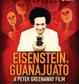"""C'erano un russo e un inglese in Nord America. """"Eisenstein in Messico"""": quando un artista omaggia un genio ( a cura di Alessandro Di Giuseppe)"""