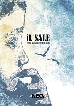 """Jean-Baptiste Del Amo """"Il Sale"""": quando il mare affoga l'anima ma non sciacqua via i ricordi (di Alessandro Di Giuseppe)"""