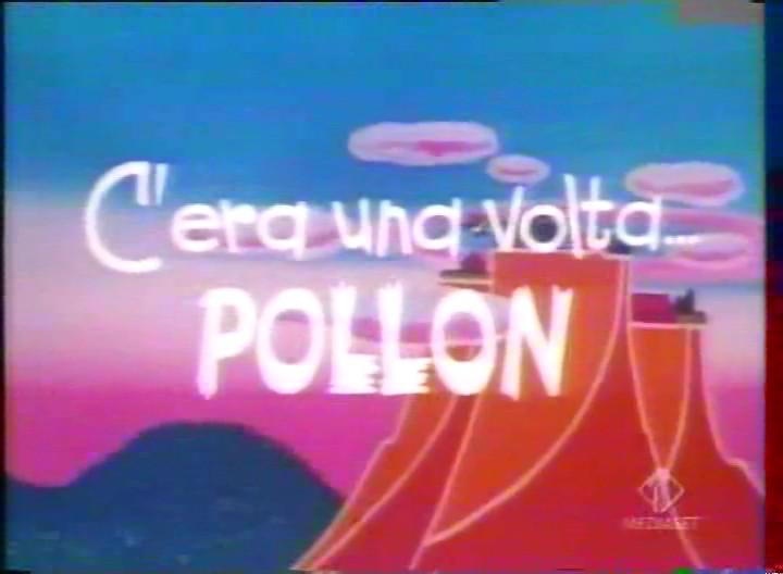 C'era una volta...Pollon