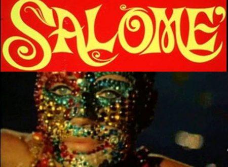 """""""La sua testa su un vassoio d'argento: questo è quello che desidero"""". Carmelo Bene e la sua """"Salomè"""" lisergica (di Alessandro Di Giuseppe)"""
