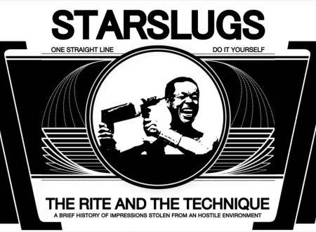 Starslugs: istantanee di urbanità degradata tra riti e tecniche (di Alessandro Di Giuseppe)